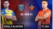 ಐಎಸ್ಎಲ್: ಕೇರಳ ಬ್ಲಾಸ್ಟರ್ಸ್ vs ಎಫ್ಸಿ ಗೋವಾ, Live ಸ್ಕೋರ್