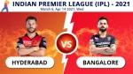 ಐಪಿಎಲ್: ಹೈದರಾಬಾದ್ vs ಬೆಂಗಳೂರು, ಪ್ಲೇಯಿಂಗ್ XI, ಅಪ್ಡೇಟ್ಸ್