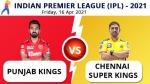ಐಪಿಎಲ್ 2021: ಪಂಜಾಬ್ vs ಚೆನ್ನೈ, ಪ್ಲೇಯಿಂಗ್ XI, ಅಪ್ಡೇಟ್ಸ್