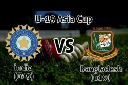 Acc Under 19 Asia Cup 2018 India U19 Beat Bangladeh U19 In 1st Semi Final