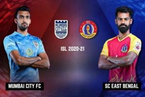 ಐಎಸ್ಎಲ್: ಮುಂಬೈ ಸಿಟಿ vs ಎಸ್ಸಿ ಈಸ್ಟ್ ಬೆಂಗಾಲ್, Live ಸ್ಕೋರ್